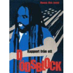Rapport från ett dödsblock - Mumia Abu-Jamal - Bok (9789189291188)