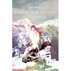 Stairway to heaven : En andlig resa - Sofie Hamring - Bok (9789175807447)