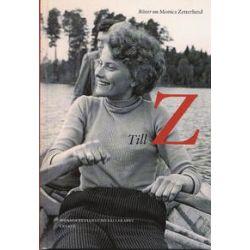 Till Z : röster om Monica Zetterlund - Tom Alandh - Bok (9789188858467)