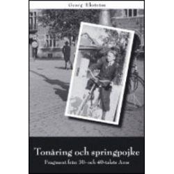 Tonåring och springpojke : fragment från 30- och 40-talets Aros - Georg Ekström - Bok (9789185925902)
