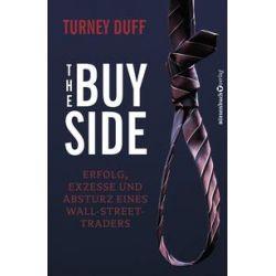 Bücher: The Buy Side  von Turney Duff