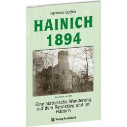 Bücher: Der Hainich 1894  von Harald Rockstuhl,Hermann Gutbier