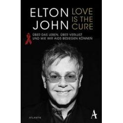 Bücher: Love is the Cure  von Elton John