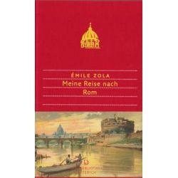 Bücher: Meine Reise nach Rom  von Emile Zola