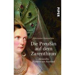 Bücher: Die Preußin auf dem Zarenthron  von Marianna Butenschön