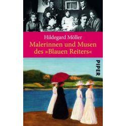 """Bücher: Malerinnen und Musen des """"Blauen Reiters""""  von Hildegard Möller"""