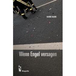 Bücher: Wenn Engel versagen  von Nadine Naume