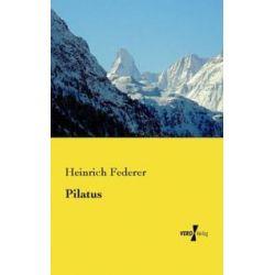 Bücher: Pilatus  von Heinrich Federer