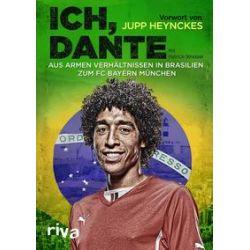 Bücher: Ich, Dante  von Patrick Strasser,Dante Bonfim Costa Santos