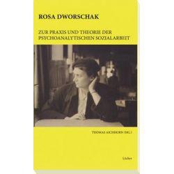 Bücher: Rosa Dworschak  von Rosa Dworschak