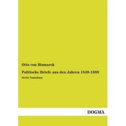 Bücher: Politische Briefe aus den Jahren 1849-1889  von Otto Bismarck