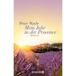Bücher: Mein Jahr in der Provence  von Peter Mayle