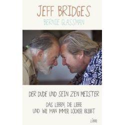 Bücher: Der Dude und sein Zen Meister  von Jeff Bridges