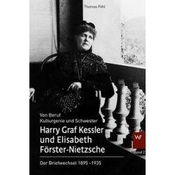 Bücher: Harry Graf Kessler und Elisabeth Förster-Nietzsche  von Elisabeth Förster-Nietzsche,Harry Graf Kessler