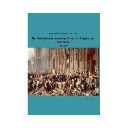 Bücher: Der Briefwechsel zwischen Friedrich Engels und Karl Marx  von August (Hg. )BernsteinEduard (Hg. ) Bebel