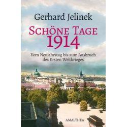 Bücher: Schöne Tage 1914  von Gerhard Jelinek