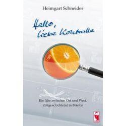 Bücher: Hallo, liebe Kontrolle  von Heimgart Schneider