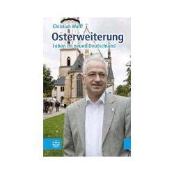 Bücher: Osterweiterung  von Christian Wolff