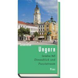 Bücher: Lesereise Ungarn  von Cornelius Hell