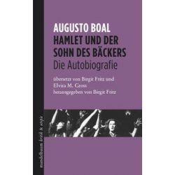 Bücher: Hamlet und der Sohn des Bäckers  von Augusto Boal
