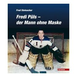 Bücher: Fredi Püls - der Mann ohne Maske  von Fred Steinacher