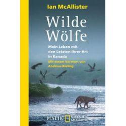 Bücher: Wilde Wölfe  von Ian McAllister