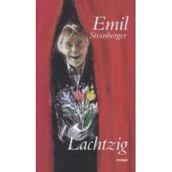 Bücher: Emil Lachtzig  von Emil Steinberger