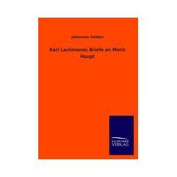 Bücher: Karl Lachmanns Briefe an Moriz Haupt  von Johannes Vahlen