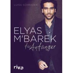 Bücher: Elyas M´Barek für Anfänger  von Luisa Schrader