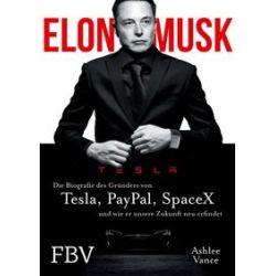 Bücher: Elon Musk  von Elon Musk,Ashlee Vance