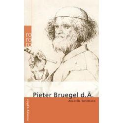 Bücher: Pieter Bruegel d. Ä.  von Anabella Weismann