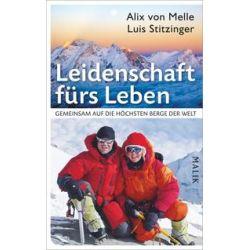 Bücher: Leidenschaft fürs Leben  von Luis Stitzinger,Alix Melle