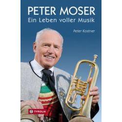 Bücher: Peter Moser  von Peter Kostner