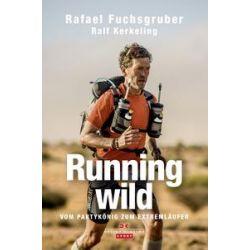 Bücher: Running wild  von Ralf Kerkeling,Rafael Fuchsgruber