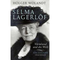 Bücher: Selma Lagerlöf  von Holger Wolandt