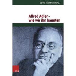 Bücher: Alfred Adler - wie wir ihn kannten