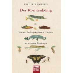 Bücher: Der Rosinenkönig  von Fredrik Sjöberg