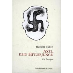 Bücher: Axel, kein Hitlerjunge  von Herbert Pirker