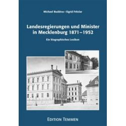 Bücher: Landesregierungen und Minister in Mecklenburg 1871 - 1952  von Michael Buddrus
