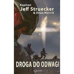 Droga do odwagi - Jeff Struecker
