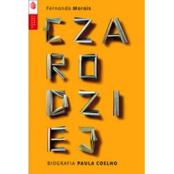 Czarodziej. Biografia Paula Coelho - Fernando Morais