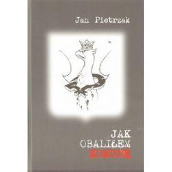 Jak obaliłem komunę - Jan Pietrzak