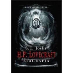 H.P. Lovecraft. Biografia - S.T. Joshi