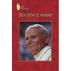 Jestem z Wami - okładka twarda skóropodobna - Jan Paweł II