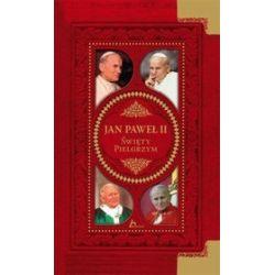 Jan Paweł II. Święty pielgrzym
