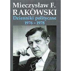 Dzienniki polityczne 1976-1978 - Mieczysław F. Rakowski