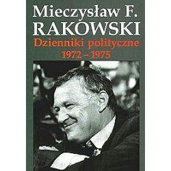 Dzienniki polityczne 1972-1975 - tom 5 - Mieczysław F. Rakowski