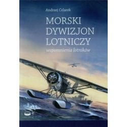 Morski dywizjon lotniczy - Andrzej Celarek