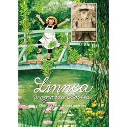Linnea w ogrodzie Moneta - Lena Anderson, Christina Bjork