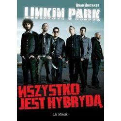 Linkin Park. Wszystko jest hybrydą - Brad Whitaker